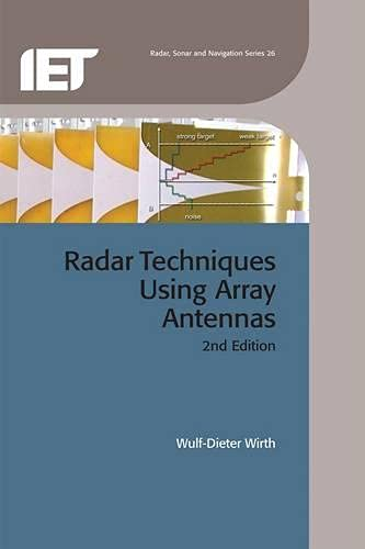 9781849196987: Radar Techniques Using Array Antennas