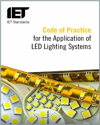 9781849197199: Code of Practice for the Application of LED Lighting Systems (IET Standards)