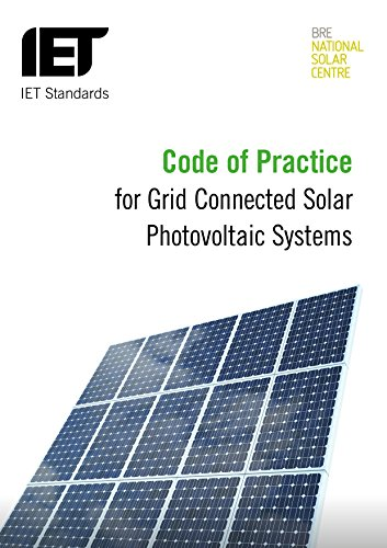 9781849197212: Code of Practice for Grid-connected Solar Photovoltaic Systems: Design, specification, installation, commissioning, operation and maintenance (IET Standards)