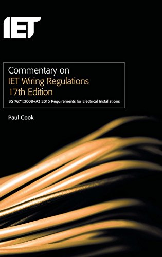 9781849197656: Commentary on IET Wiring Regulations: BS 7671:2008+A3:2015 Requirements for Electrical Installations (Electrical Regulations)