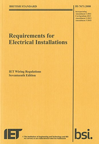 9781849197694: Iet Wiring Regulations: Bs 7671:2008 Incorporating Amendment Number 3:2015