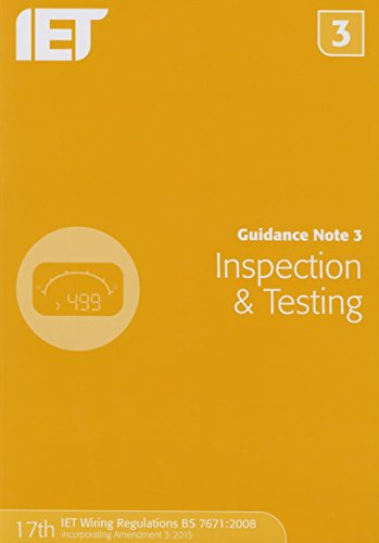 9781849198738: Guidance Note 3: Inspection & Testing (Electrical Regulations)