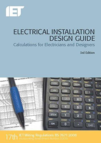 9781849198851: Electrical Installation Design Guide: Calculations for Electricians and Designers (Electrical Regulations)
