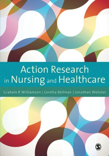 9781849200028: Action Research in Nursing and Healthcare