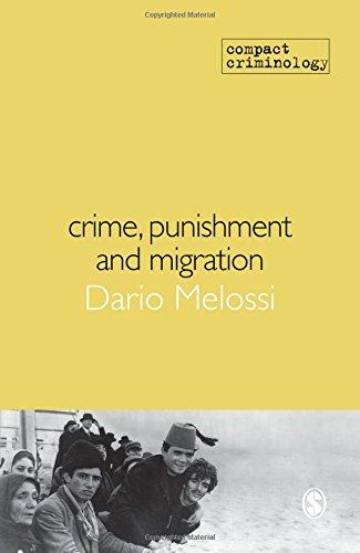 9781849200790: Crime, Punishment and Migration (Compact Criminology)