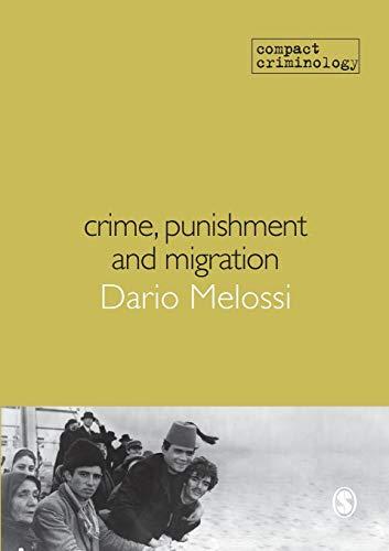9781849200806: Crime, Punishment and Migration (Compact Criminology)
