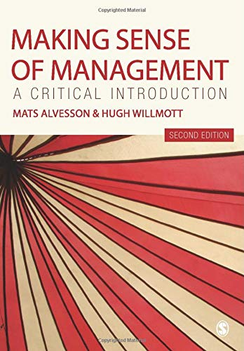 9781849200868: Making Sense of Management: A Critical Introduction