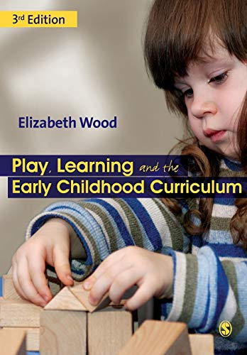 9781849201162: Play, Learning and the Early Childhood Curriculum