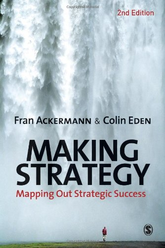 9781849201193: Making Strategy: Mapping Out Strategic Success