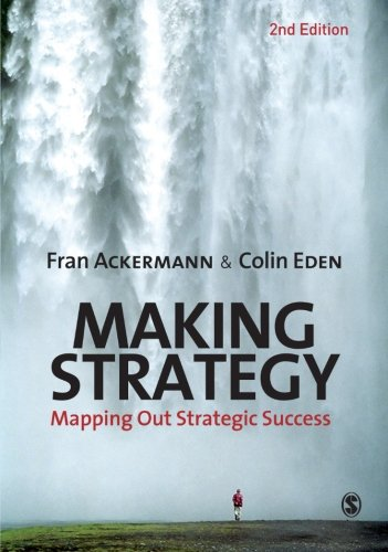 9781849201209: Making Strategy: Mapping Out Strategic Success