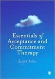 9781849201674: Essentials of Acceptance and Commitment Therapy