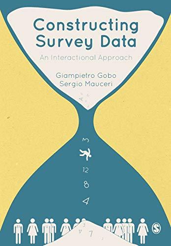 Constructing Survey Data: Gobo, Giampietro; Mauceri, Sergio