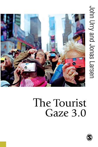 9781849203777: The Tourist Gaze 3.0 (Published in association with Theory, Culture & Society)