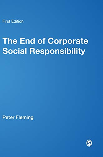 9781849205153: The End of Corporate Social Responsibility: Crisis and Critique