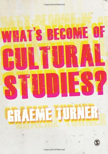 9781849205832: What′s Become of Cultural Studies?