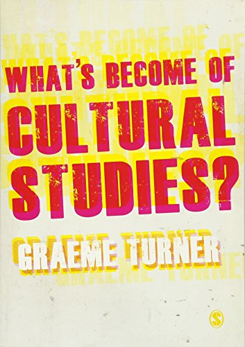 9781849205849: What′s Become of Cultural Studies?
