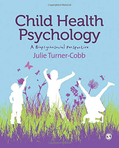 9781849205917: Child Health Psychology: A Biopsychosocial Perspective