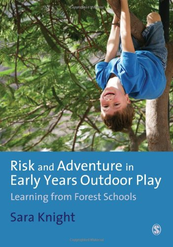 9781849206297: Risk & Adventure in Early Years Outdoor Play: Learning from Forest Schools