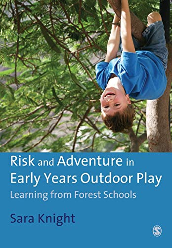 9781849206303: Risk & Adventure in Early Years Outdoor Play: Learning from Forest Schools