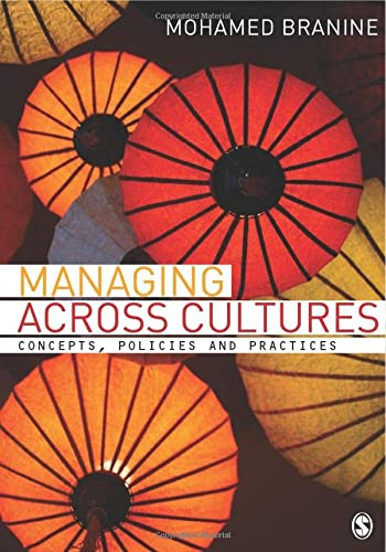 Managing Across Cultures: Concepts, Policies and Practices: Dr Mohamed Branine