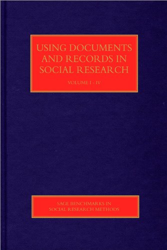 9781849207331: Using Documents and Records in Social Research (SAGE Benchmarks in Social Research Methods)