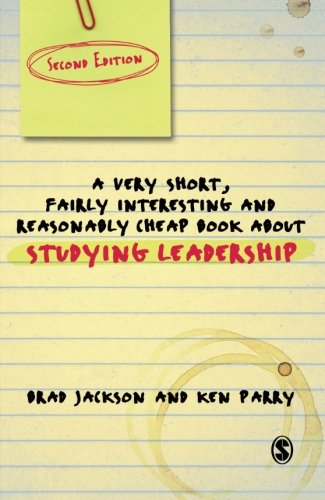 9781849207393: A Very Short Fairly Interesting and Reasonably Cheap Book About Studying Leadership (Very Short, Fairly Interesting & Cheap Books)