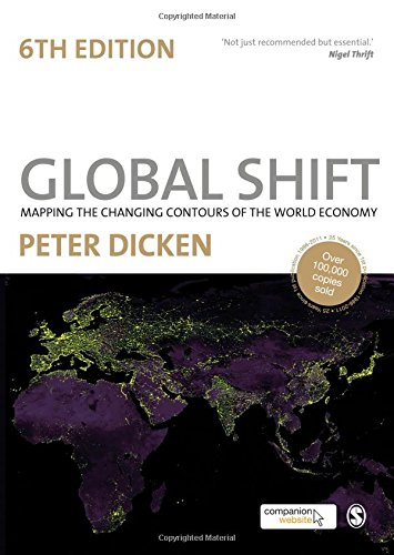 9781849207676: Global Shift: Mapping the Changing Contours of the World Economy