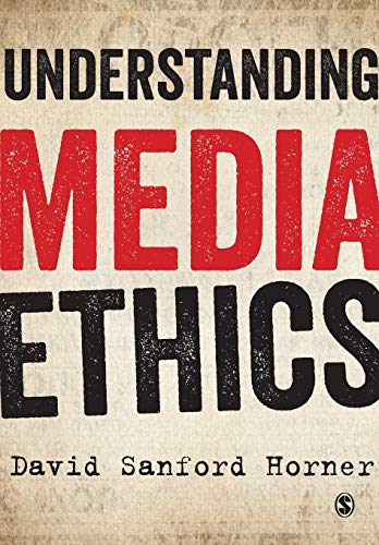 9781849207881: Understanding Media Ethics