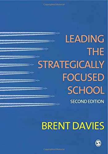 9781849208093: Leading the Strategically Focused School: Success and Sustainability