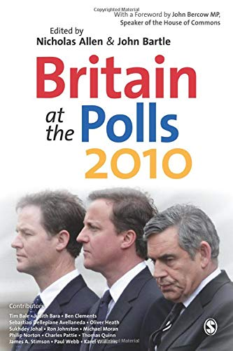 9781849208468: Britain at the Polls 2010