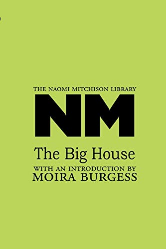 9781849210430: The Big House (Naomi Mitchison Library)