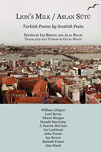 9781849211185: Aslan Sutu / Lion's Milk: Turkish Poems by Scottish Poets