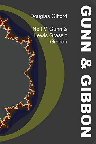 9781849211383: Neil M Gunn & Lewis Grassic Gibbon
