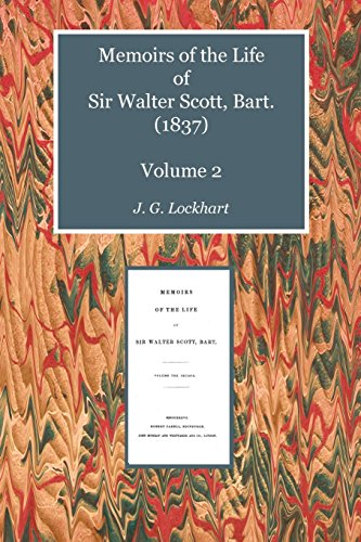 9781849211826: Memoirs of the Life of Sir Walter Scott, Bart. (1837) Volume 2 (Scottelanea: The People and Places of Walter Scott)