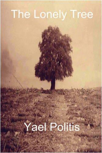The Lonely Tree: Politis, Yael