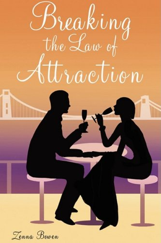 9781849232449: Breaking the Law of Attraction