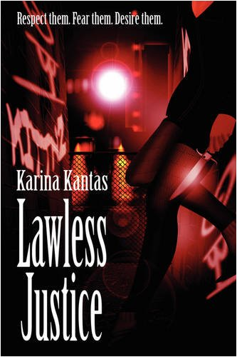 9781849233019: Lawless Justice