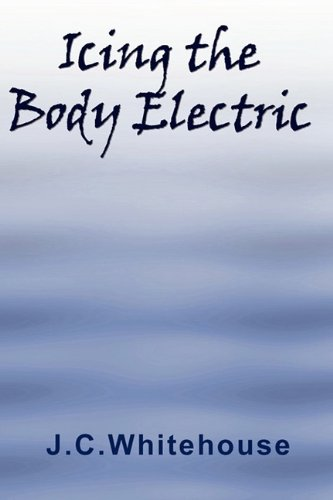 9781849238472: Icing the Body Electric