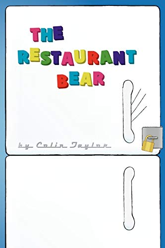 The Restaurant Bear: Colin Taylor