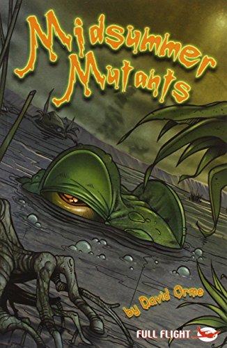 9781849262514: Midsummer Mutants (Full Flight Gripping Stories)