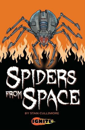 Spiders from Space (9781849269636) by Stan Cullimore, Aleksandar Sotirovski