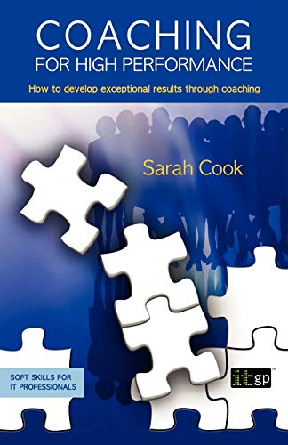 9781849280020: Coaching for High Performance (Soft Skills for It Professionals)