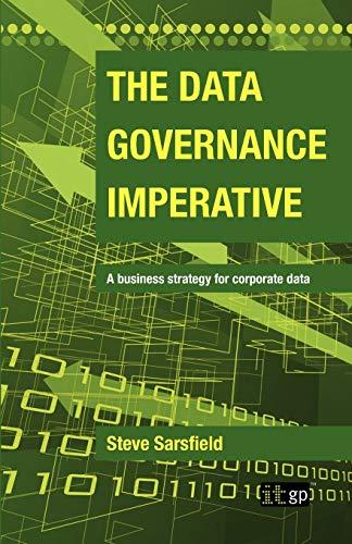 The Data Governance Imperative: Steve Sarsfield