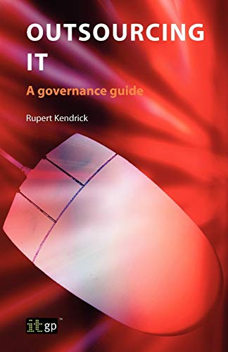 9781849280259: Outsourcing IT: A Governance Guide