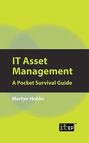 9781849282925: IT Asset Management: A Pocket Survival Guide