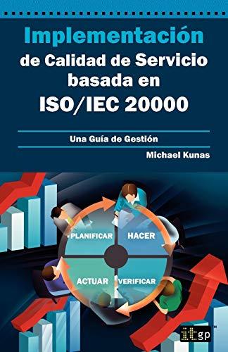 9781849283533: Implementación de Calidad de Servicio basado en ISO/IEC 20000 - Guía de Gestión