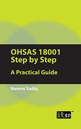 Ohsas 18001 Step by Step: A Practical Guide: Sadiq, Naeem
