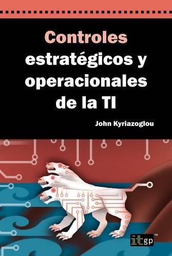 9781849284899: Controles estratégicos y operacionales de la TI / Strategic and Operational IT Controls (Spanish Edition)
