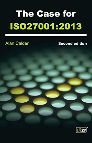9781849285308: The Case for Iso27001 2013