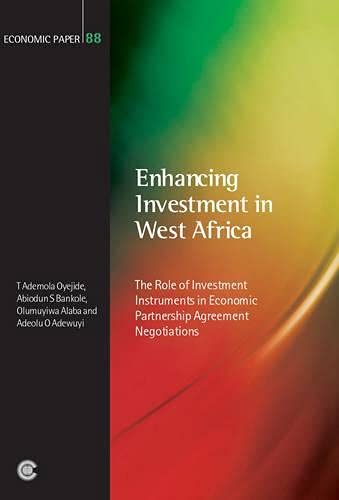 Enhancing Investment in West Africa: The Role: Aboidun Bankole, Adeolu